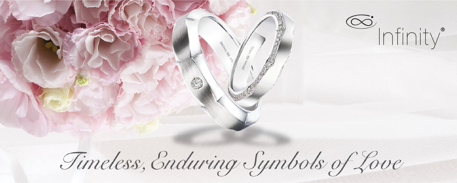 Infinity®. Timeless, Enduring symbols of Love.